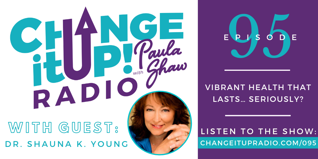 095: Vibrant Health That Lasts… Seriously?