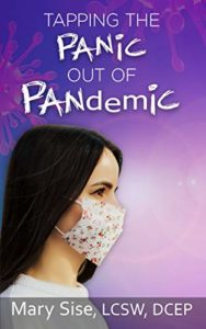 Tapping the Panic Out of Pandemic by Mary Sise - book