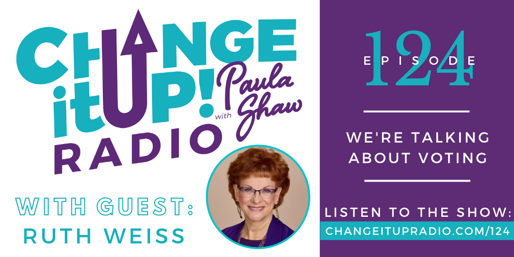 124: We're Talking About Voting with Ruth Weiss