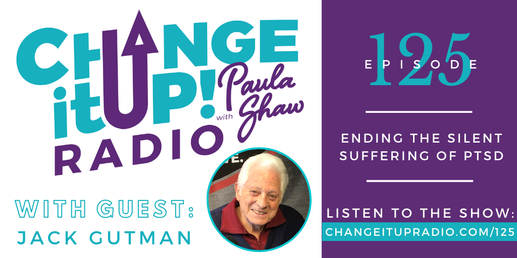 125: Ending the Silent Suffering of PTSD with Jack Gutman